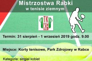 41. Amatorskie Mistrzostwa Rabki-Zdroju w Tenisie
