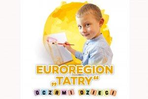 """Konkurs plastyczny pt. """"Euroregion Tatry oczami dz"""